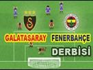 Galatasaray-Fenerbahçe Derbisi oyunu